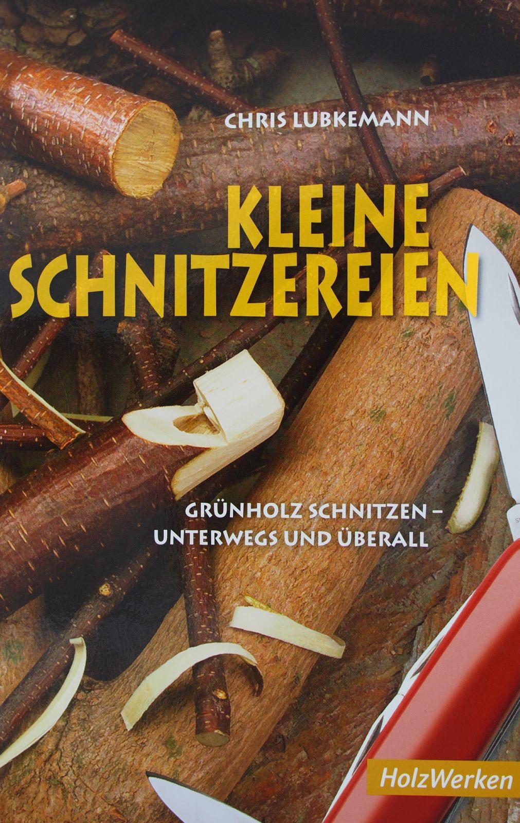 Chris Lubkemann - Kleine Schnitzereien