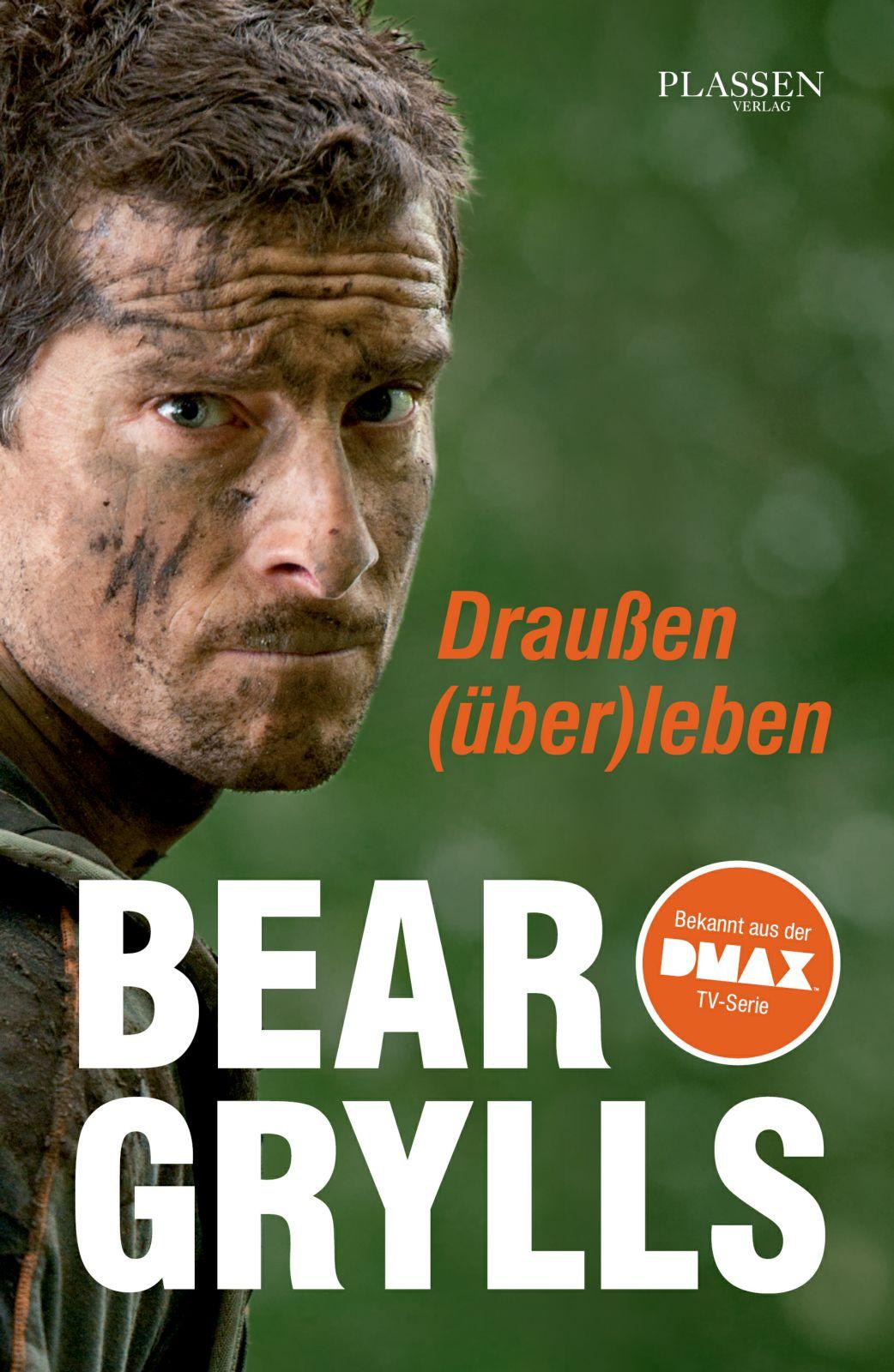 Bear Grylls - Draussen überleben