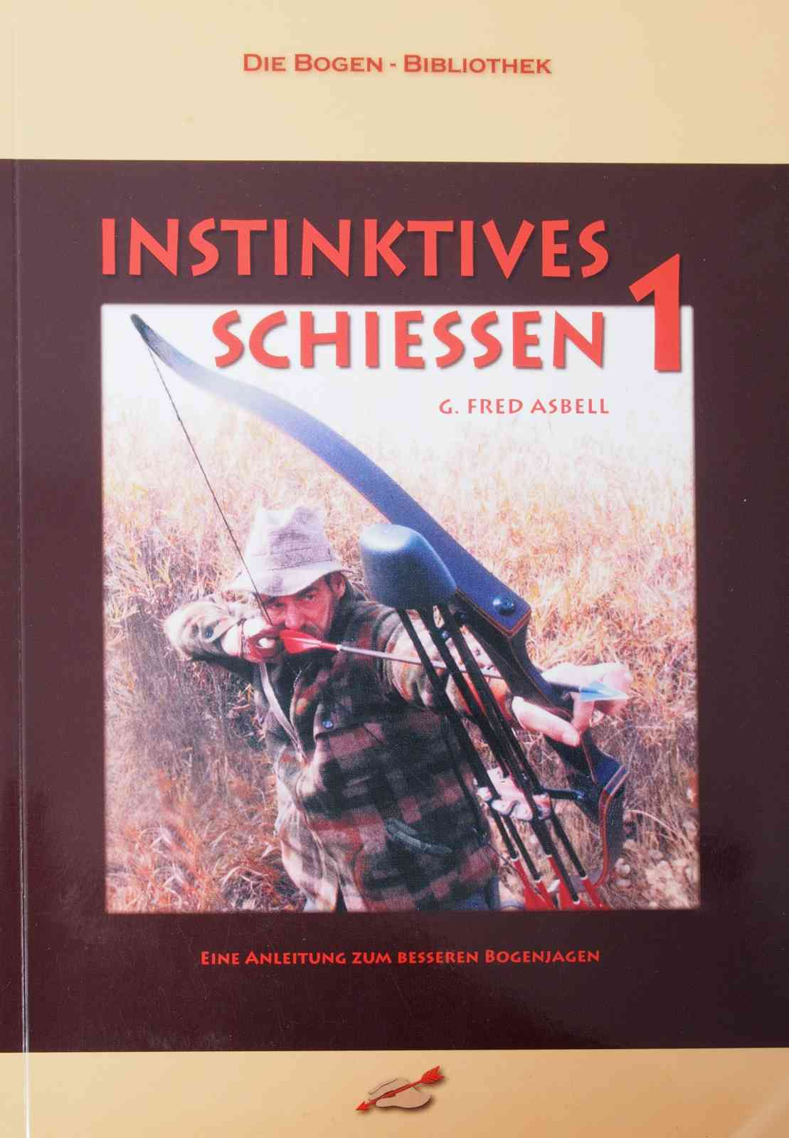 G. Fred Asbell - Instinktives Schiessen 1