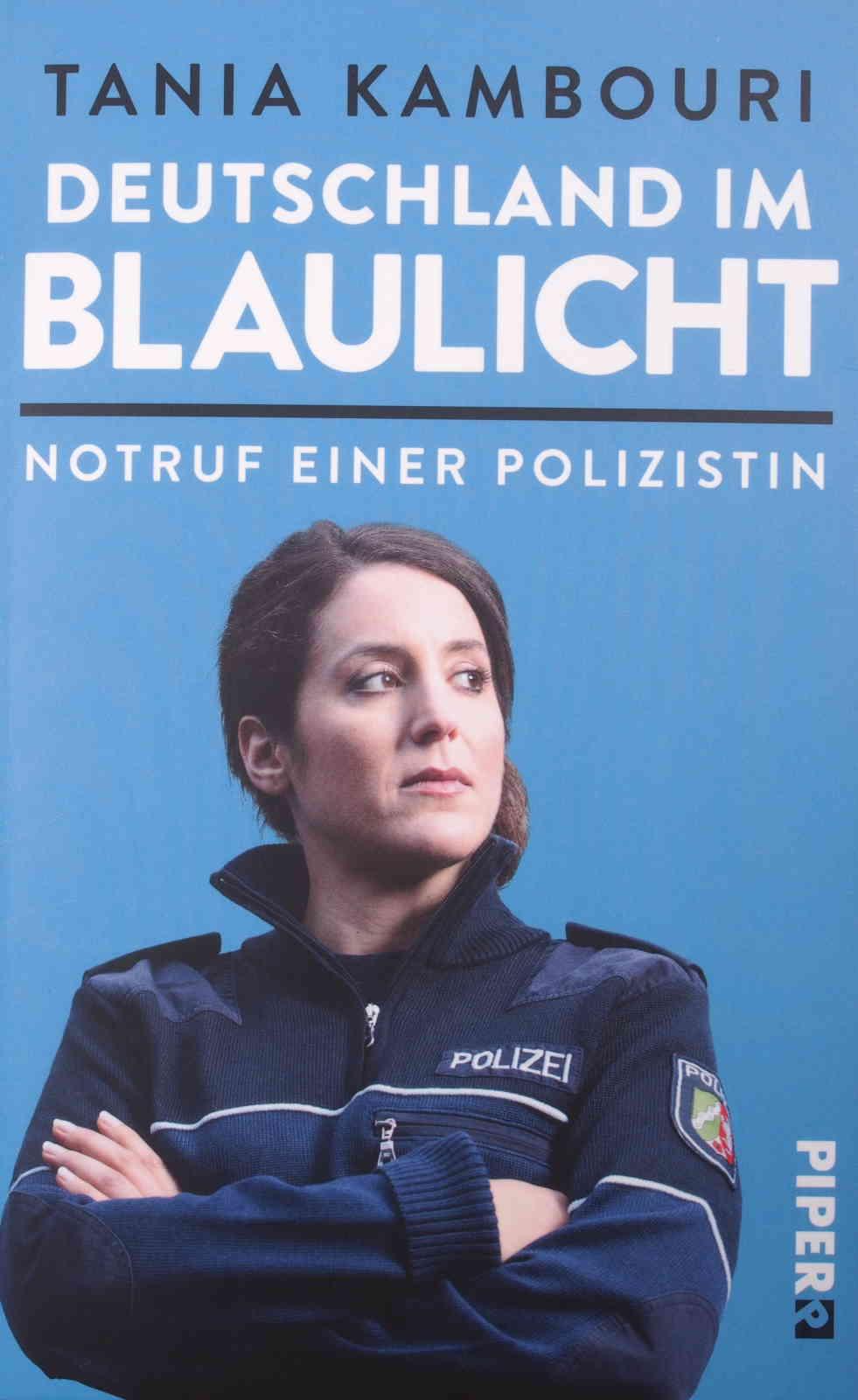 Tania Kambouri - Deutschland im Blaulicht