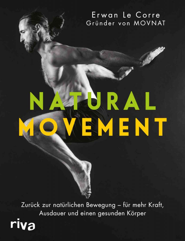Erwan Le Corre - Natural Movement