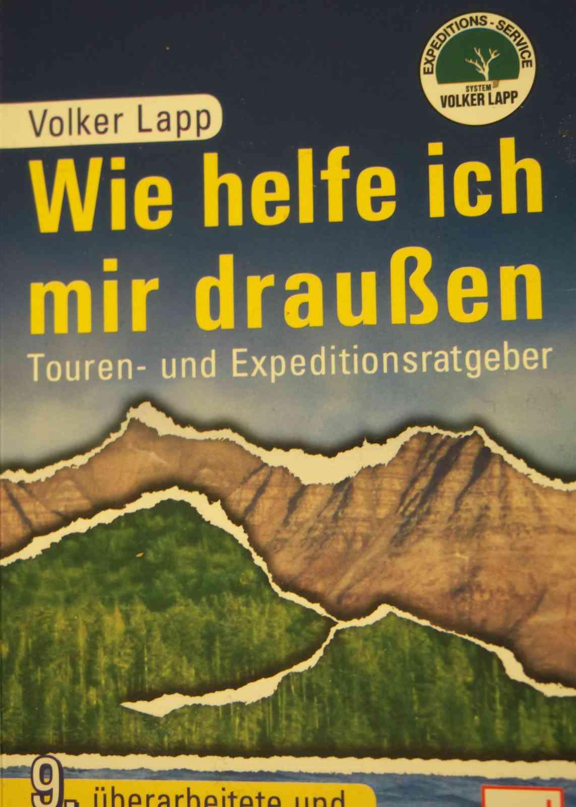 Volker Lapp - Wie helfe ich mir draußen