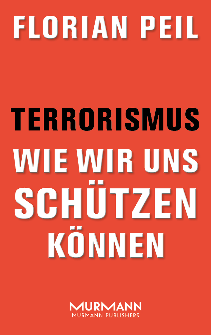 Florian Peil - Terrorismus